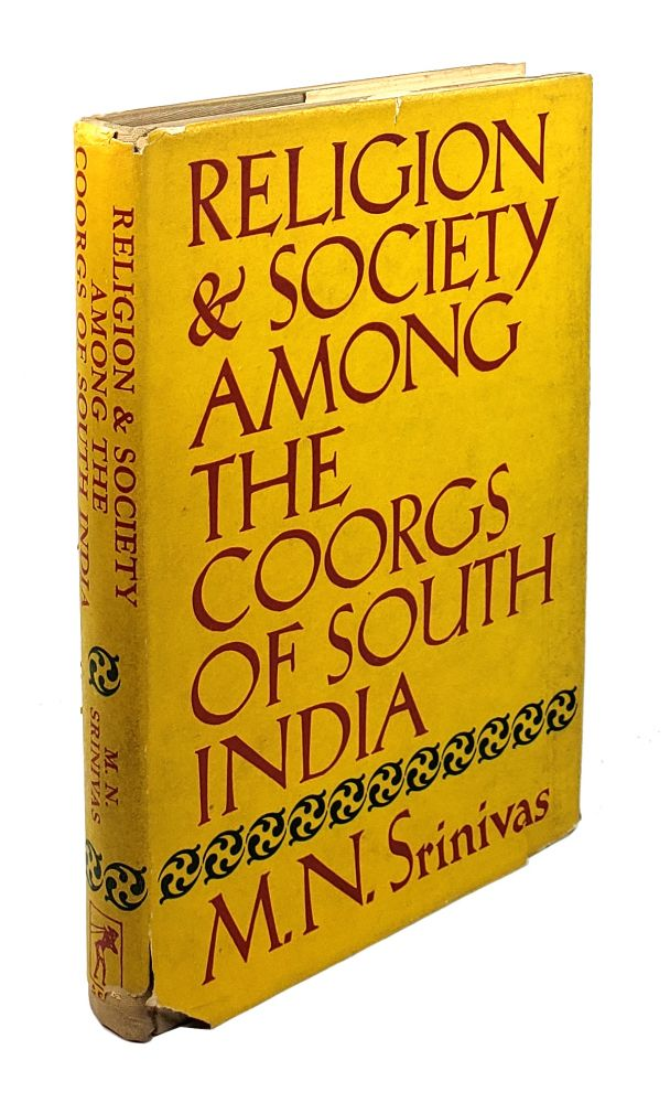 Religion and Society Among the Coorgs of South India. M N. Srinivas.