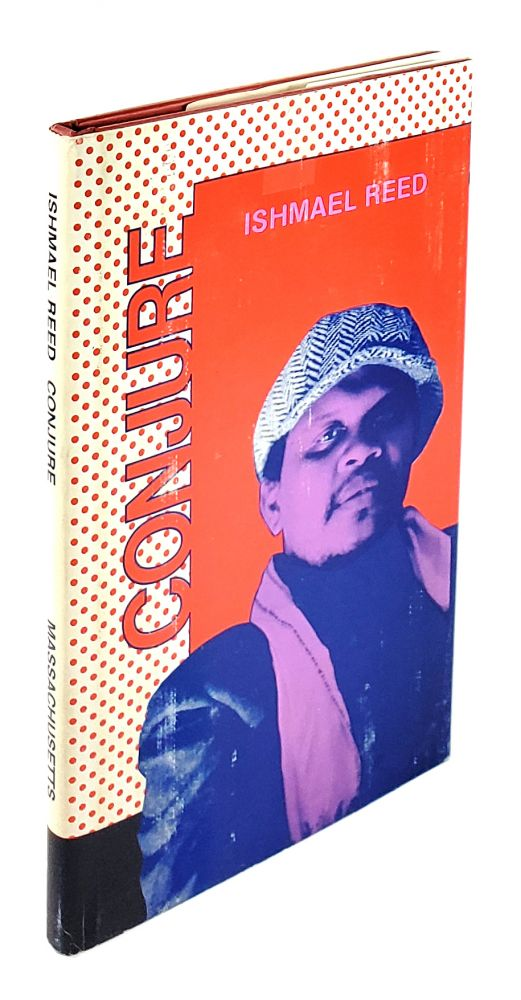 Conjure: Selected Poems, 1963-1970. Ishmael Reed.