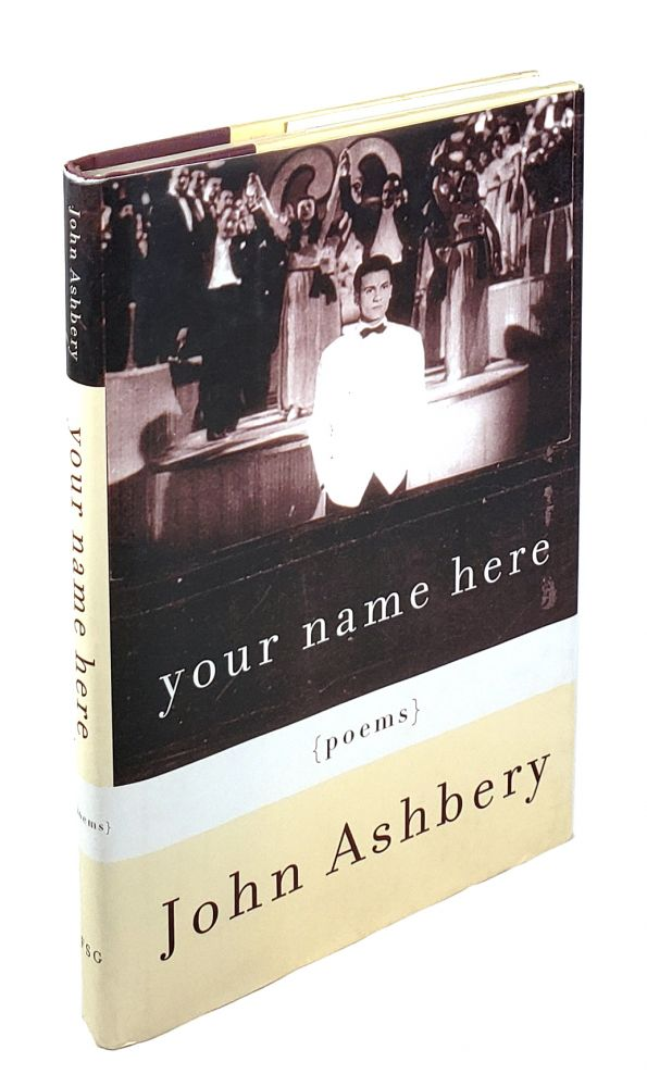 Your Name Here. John Ashbery.
