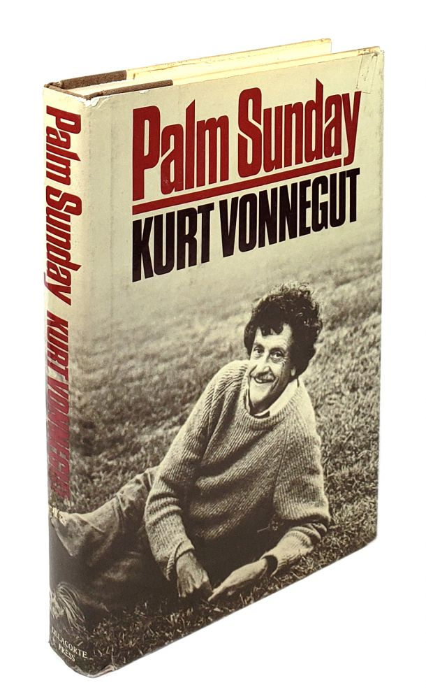 Palm Sunday: An Autobiographical Collage. Kurt Vonnegut.
