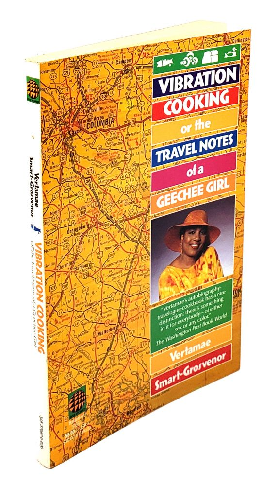 Vibration Cooking; or, the Travel Notes of a Geechee Girl. Vertamae Smart-Grosvenor.