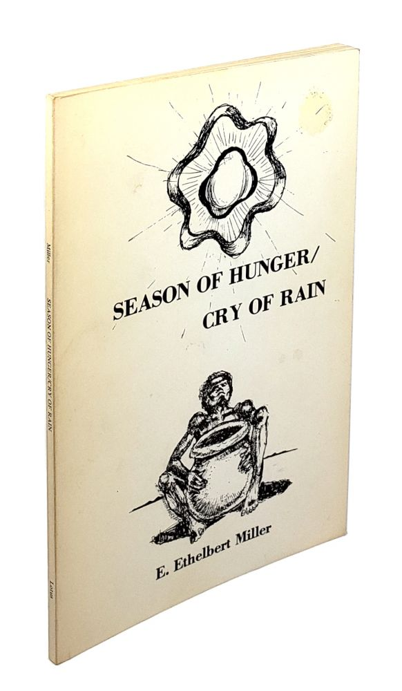 Season of Hunger / Cry of Rain. E. Ethelbert Miller, June Jordan, Intro.