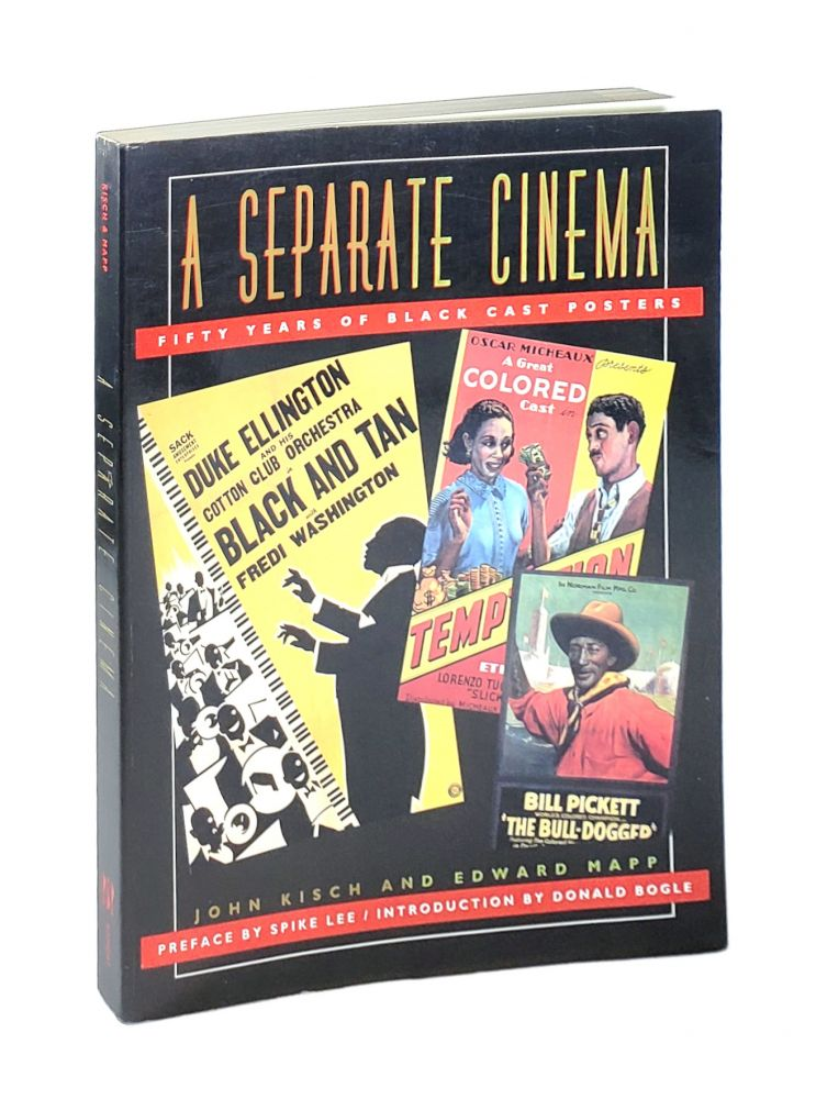 A Separate Cinema: Fifty years of Black Cast Posters. John Kisch, Edward Mapp.