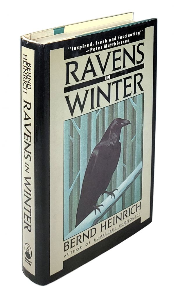 Ravens in Winter. Bernd Heinrich.