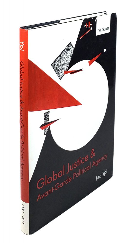 Global Justice and Avant-Garde Political Age. Lea Ypi.