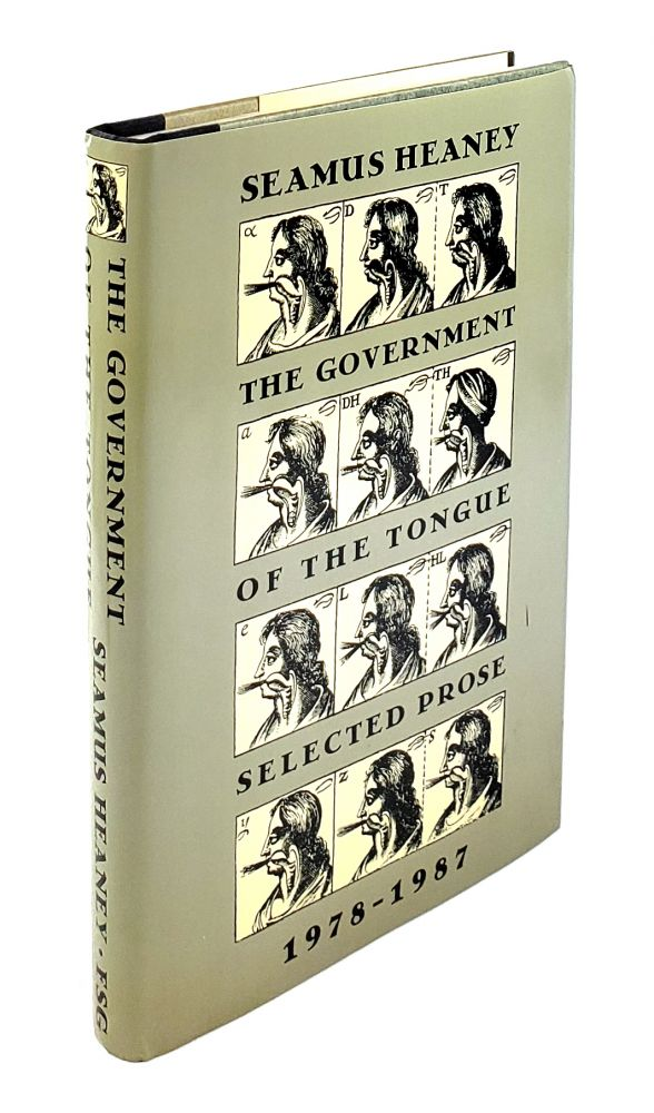 The Government of the Tongue: Selected Prose, 1978-1987. Seamus Heaney.
