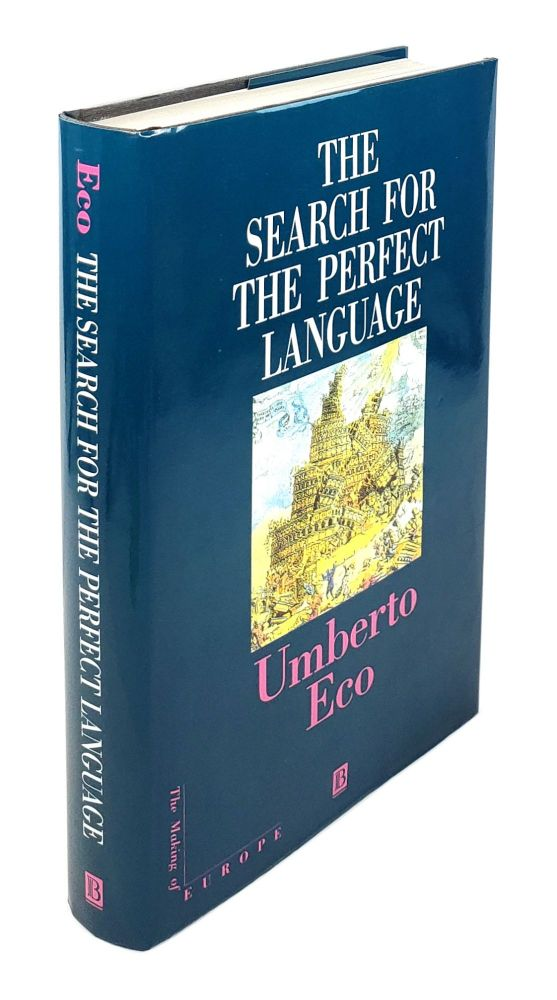 The Search for the Perfect Language. Umberto Eco, James Fentress, trans.