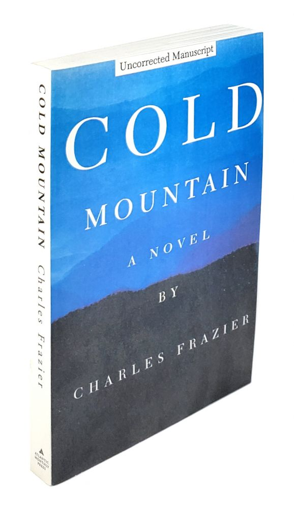Cold Mountain: A Novel. Charles Frazier.