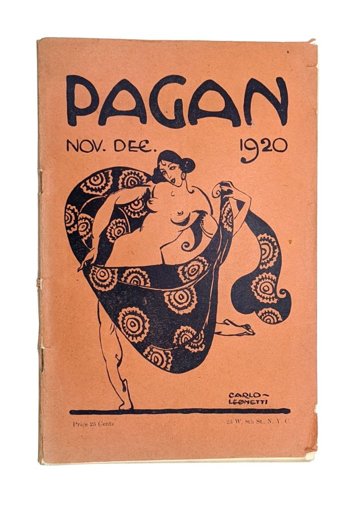 The Pagan: A Magazine for Eudaemonists. Vol. 5, No. 7-8. Joseph King, Carlo Leonetti, Meridel Le Sueur, ed., contr.