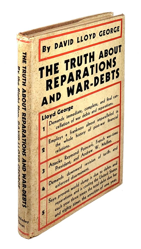 The Truth About Reparations and War-Debts. David Lloyd George.