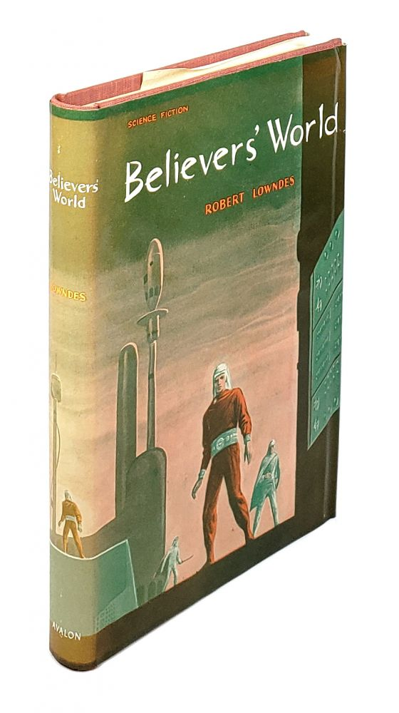 Believers' World. Robert Lowndes.