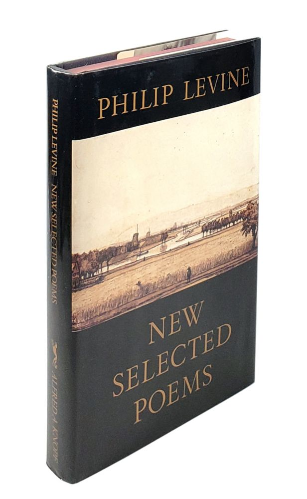New Selected Poems. Philip Levine.