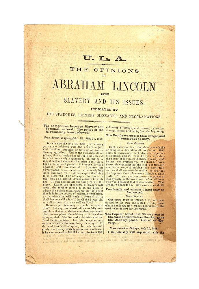 The Opinions of Abraham Lincoln Upon Slavery and Its Issues, Indicated by His Speeches, Letters, Messages, and Proclamatoins. Abraham Lincoln.
