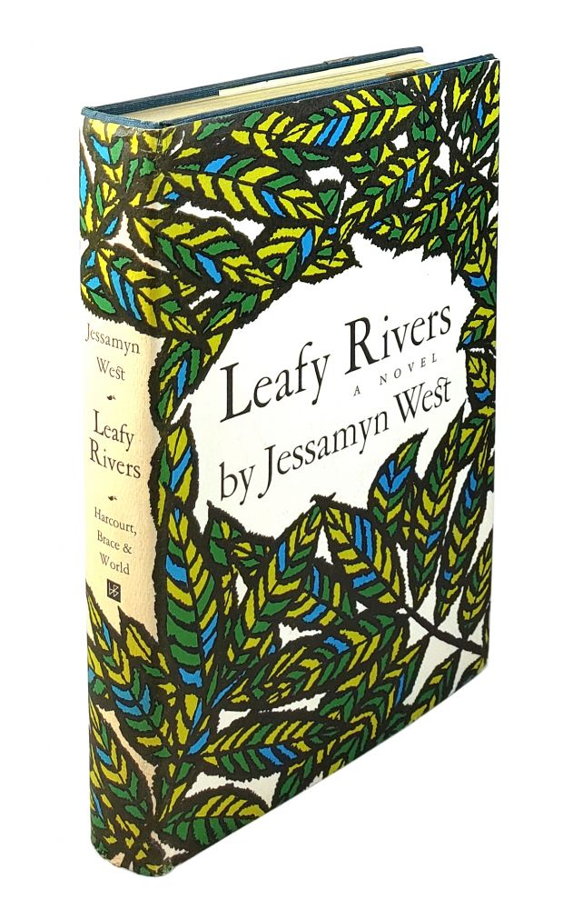 Leafy Rivers: A Novel. Jessamyn West.