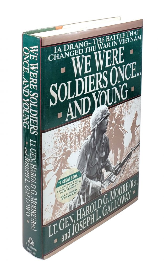 We Were Soldiers Once...and Young: IA Drang -- The Battle That Changed the War in Vietnam. Harold G. Moore, Joseph L. Galloway.