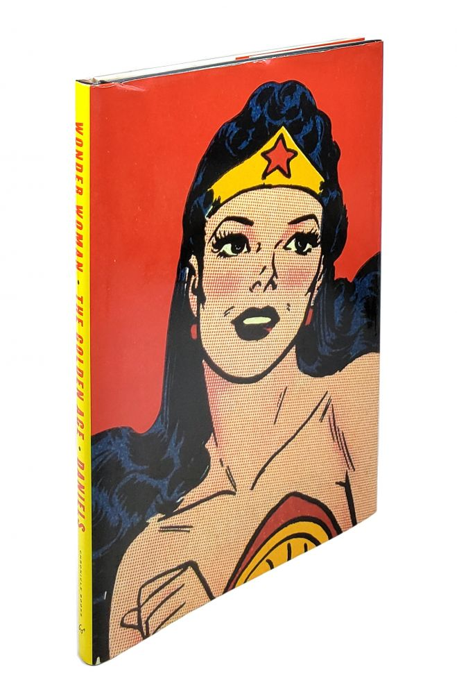 Wonder Woman: The Golden Years. Les Daniels, Chip Kidd, Art