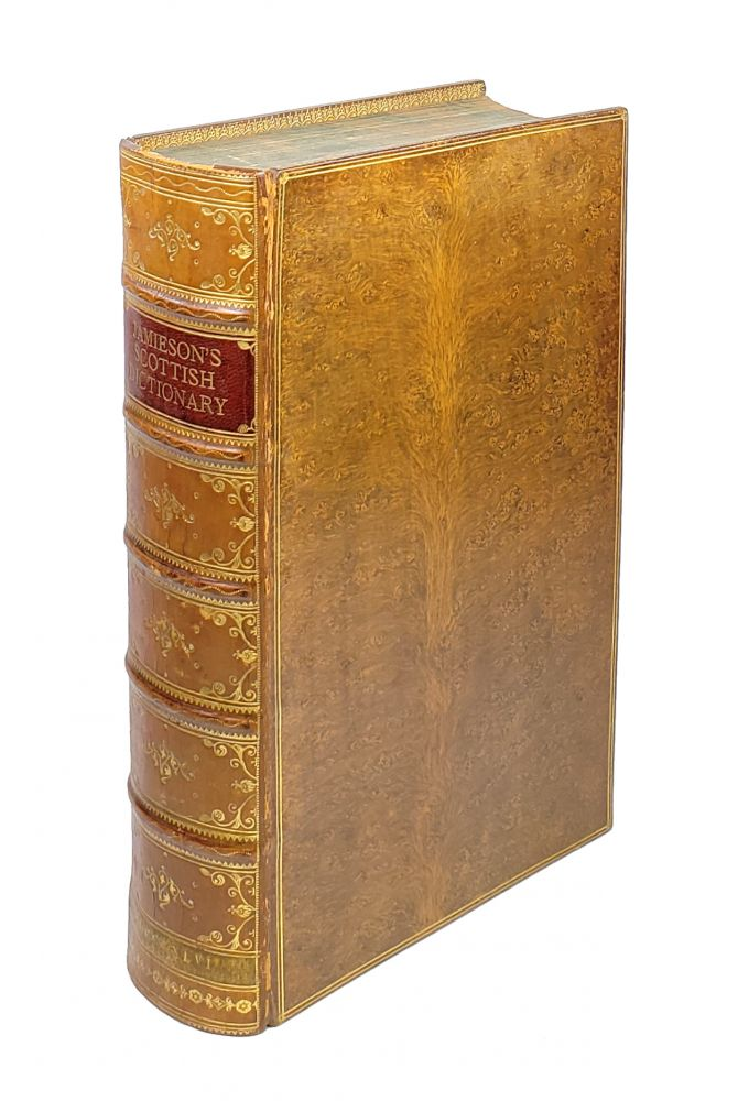A Dictionary of the Scottish Language [Abridged]. In Which the Words Are Explained in Their Different Senses, Authorized by the Names of the Writers by Whom They Are Used, or the Titles of the Works in Which They Occur, and Derived from Their Originals. John Jamieson, John Johnstone, ed.