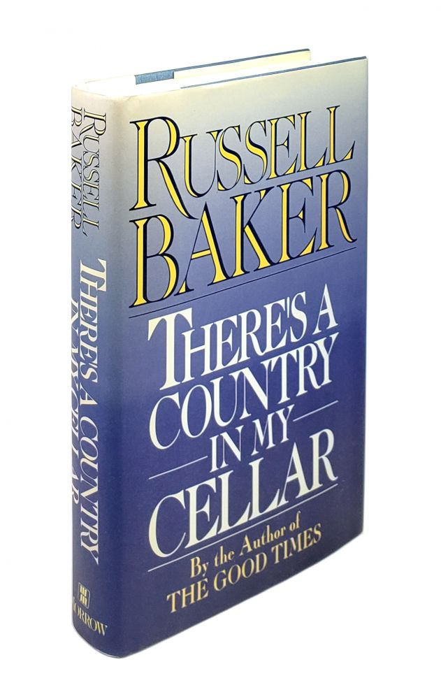 There's a Country in My Cellar. Russell Baker.
