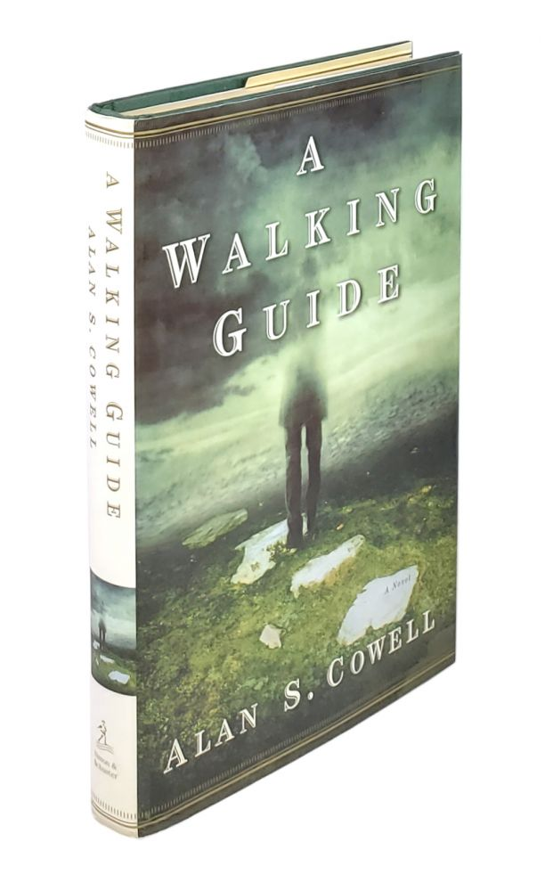 A Walking Guide: A Novel. Alan S. Cowell.