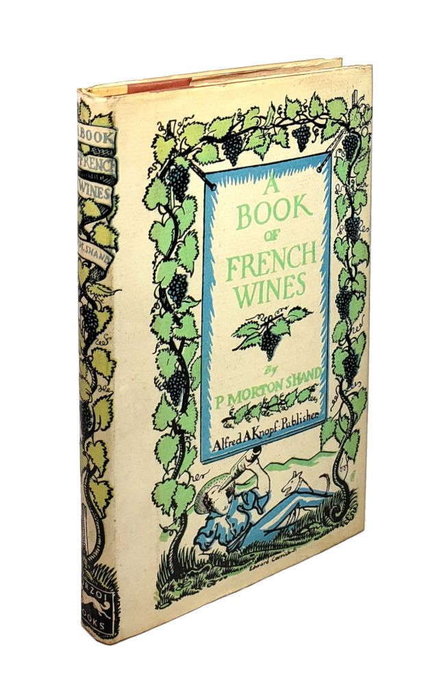 A Book of French Wines. P. Morton Shand.