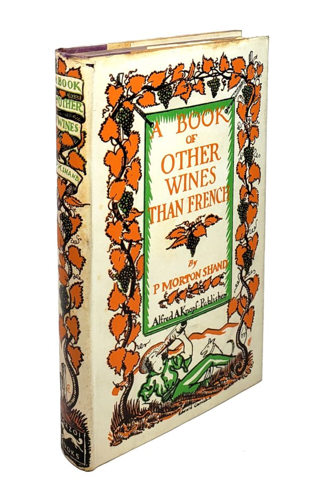 A Book of Other Wines -- Than French. P. Morton Shand.
