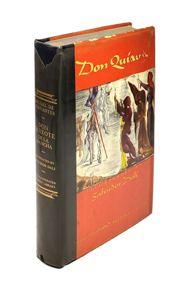 The First Part of The Life and Achievements of the Renowned Don Quixote De La Mancha. Miguel de Cervantes Saavedra, Salvador Dali, Peter Motteux, trans.