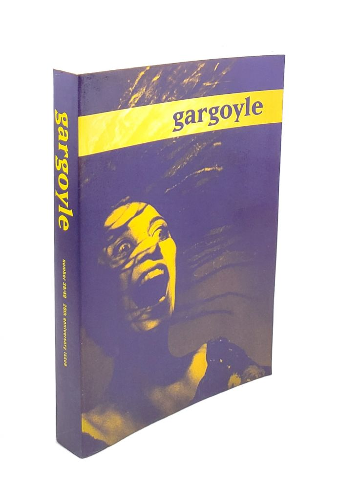 Gargoyle, Number 39/40: 20th Anniversary Issue. Richard Peabody, Lucinda Ebersole, Diane Williams, Ben Marcus, Nick Cave, Russell Edson, ed.