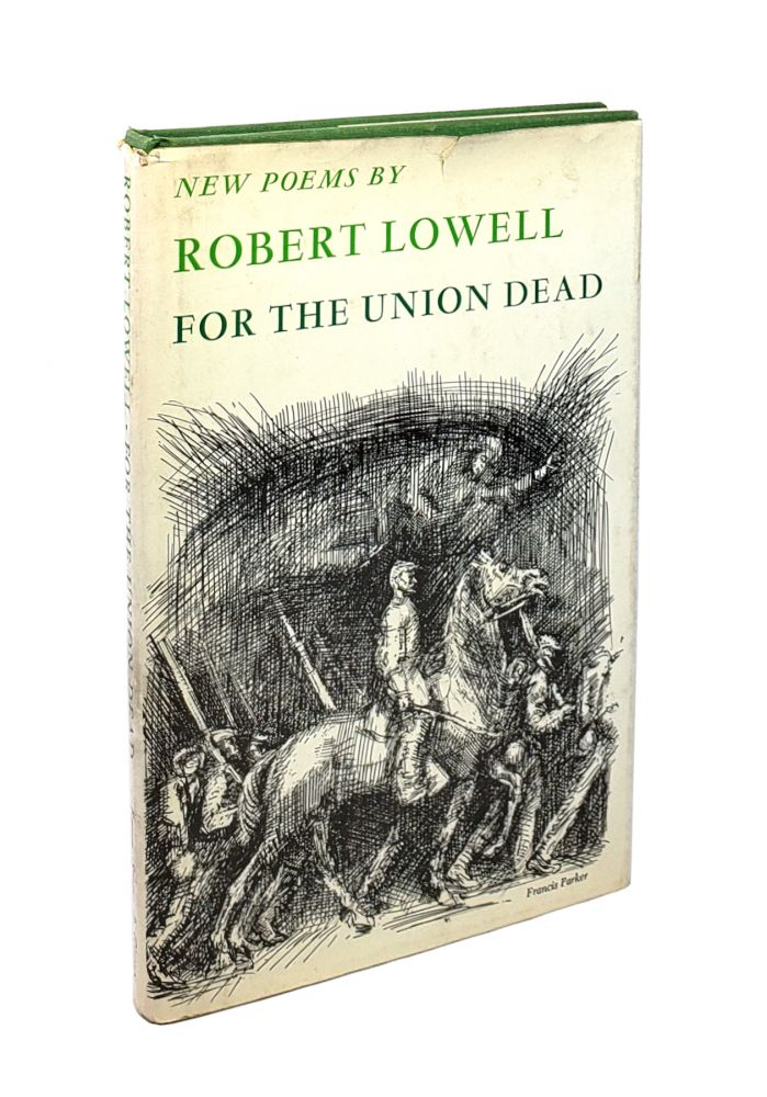 For the Union Dead. Robert Lowell.