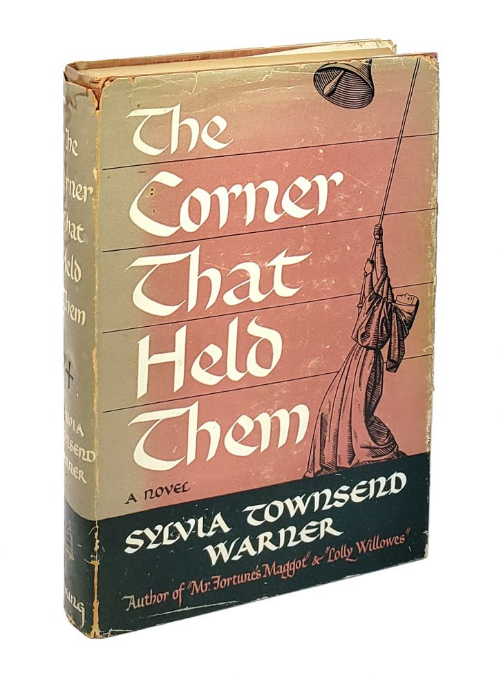 The Corner That Held Them: A Novel. Sylvia Townsend Warner.