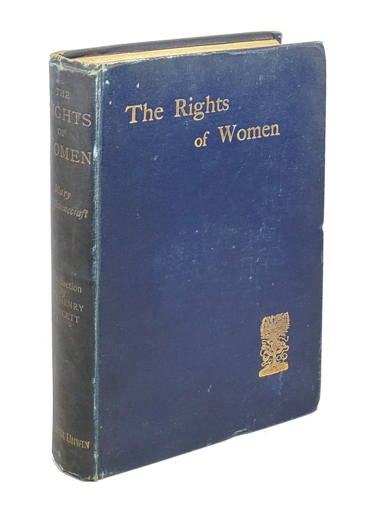 A Vindication of the Rights of Woman, with Strictures on Political and Moral Subjects. Mary Wollstonecraft, Millicent Fawcett, intro.