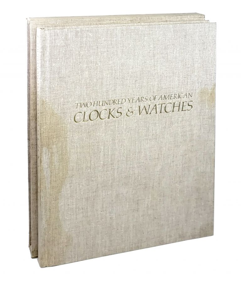 Two Hundred Years of American Clocks & Watches. Chris H. Bailey.
