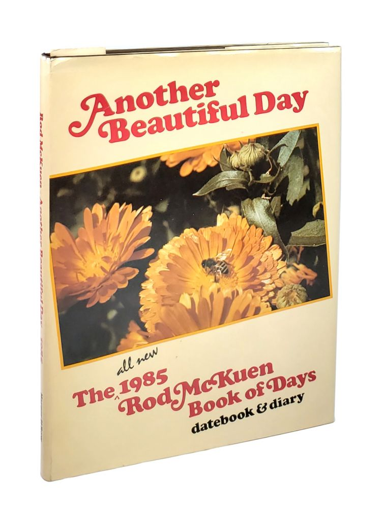 Another Beautiful Day: The All New 1985 Rod McKuen Book of Days Datebook & Diary. Rod McKuen.