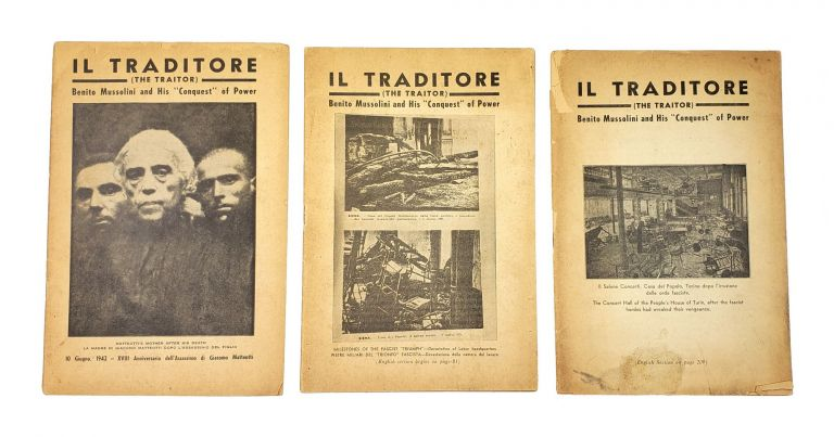 """Il Traditore (The Traitor): Benito Mussolini and His """"Conquest"""" of Power [3 Volumes]. Angelica Balabanoff."""