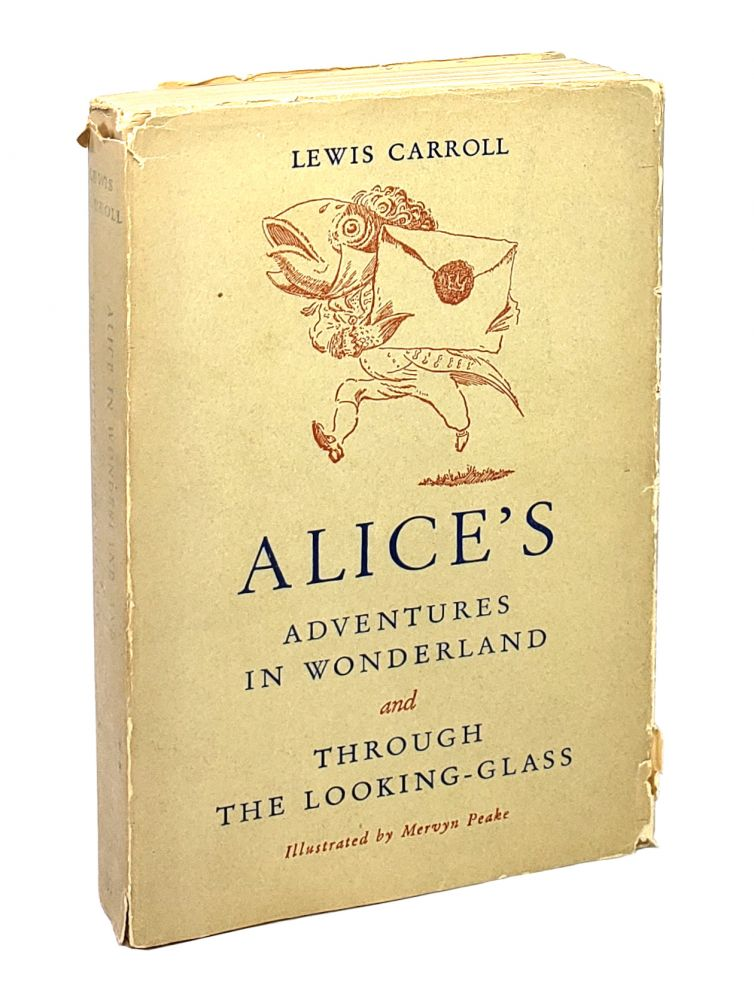 Alice's Adventures in Wonderland and Through the Looking-Glass. Lewis Carroll, Mervyn Peake.