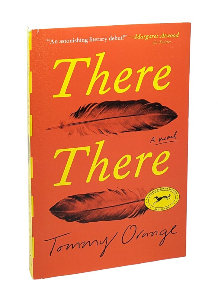 There There: A Novel. Tommy Orange.