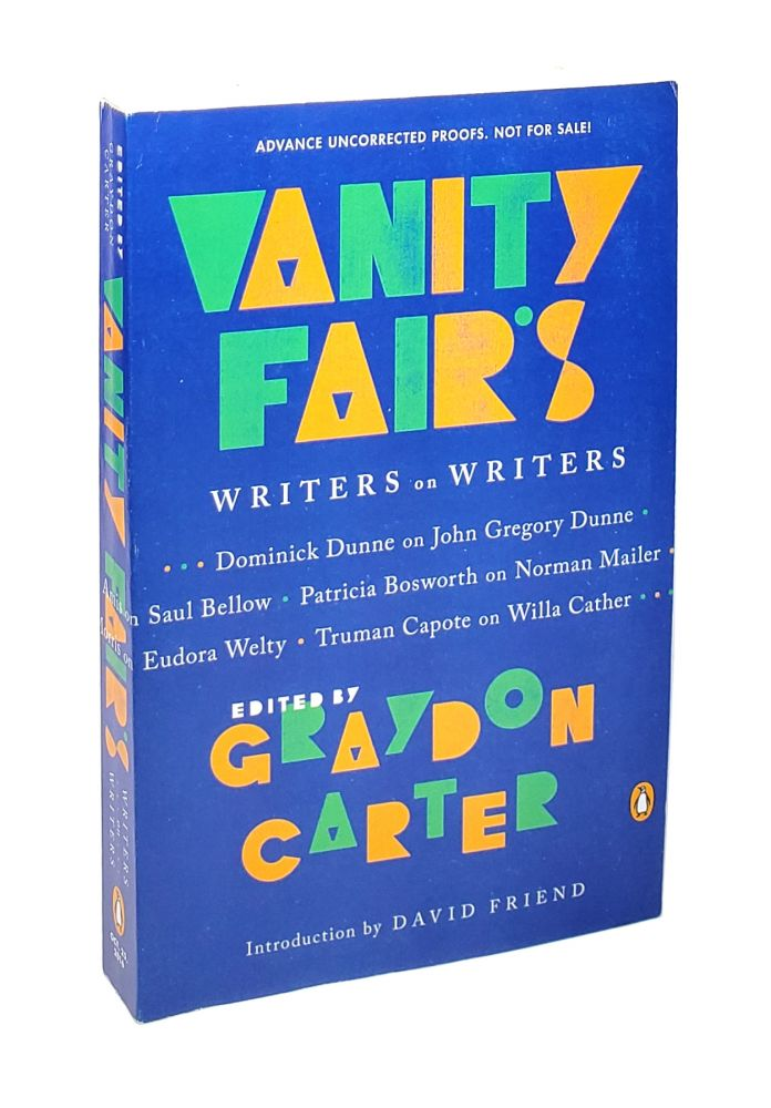 Vanity Fair's Writers on Writers. Graydon Carter, Michael Lewis, Meg Wolitzer, ed., contrib.