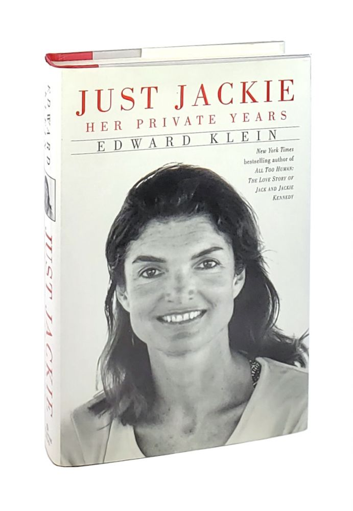 Just Jackie: Her Private Years. Edward Klein.