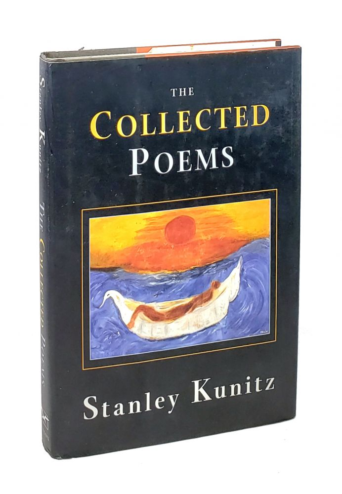 The Collected Poems. Stanley Kunitz.