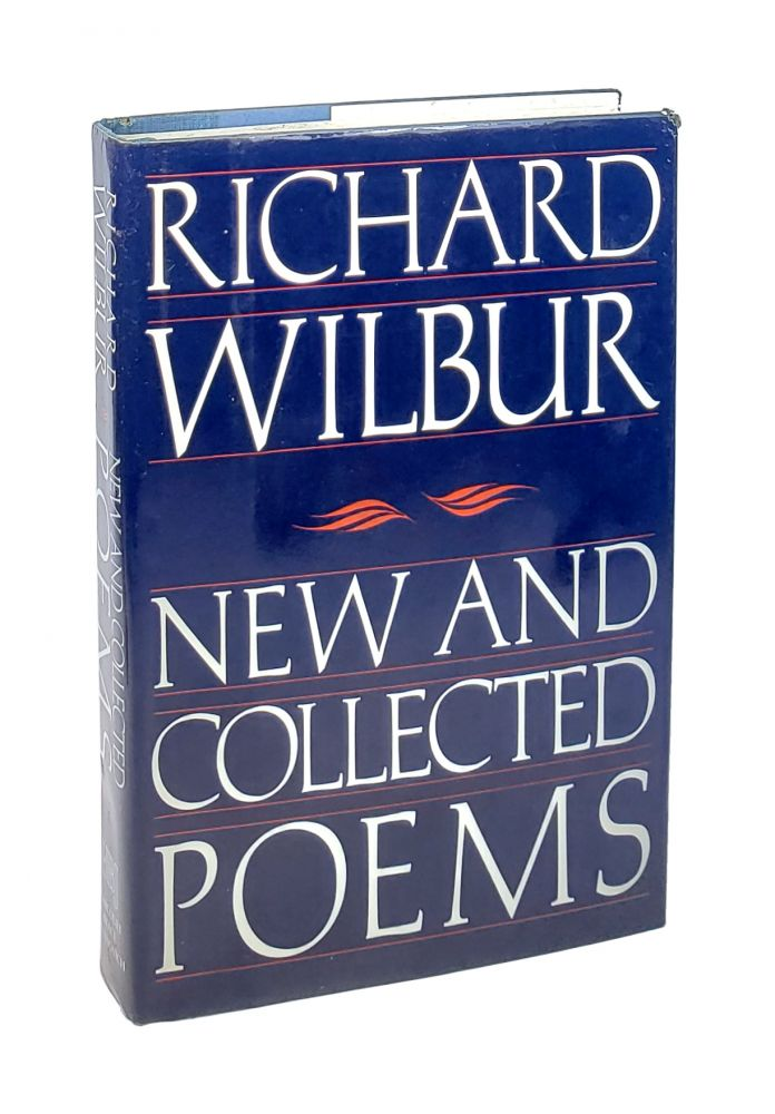 New and Collected Poems. Richard Wilbur.