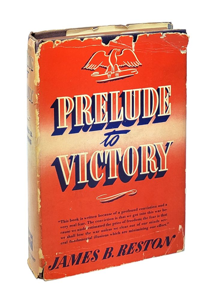 Prelude to Victory. James B. Reston.