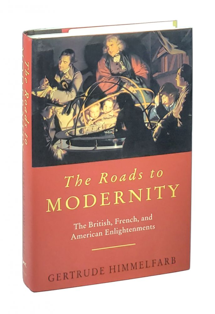 The Roads to Modernity: The British, French, and American Enlightenments. Gertrude Himmelfarb.
