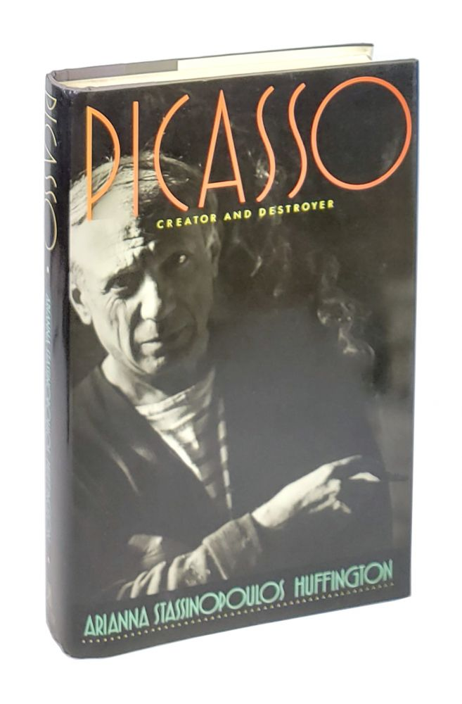 Picasso: Creator and Destroyer [Signed with ALS to William Safire]. Arianna Stassinopoulos Huffington.