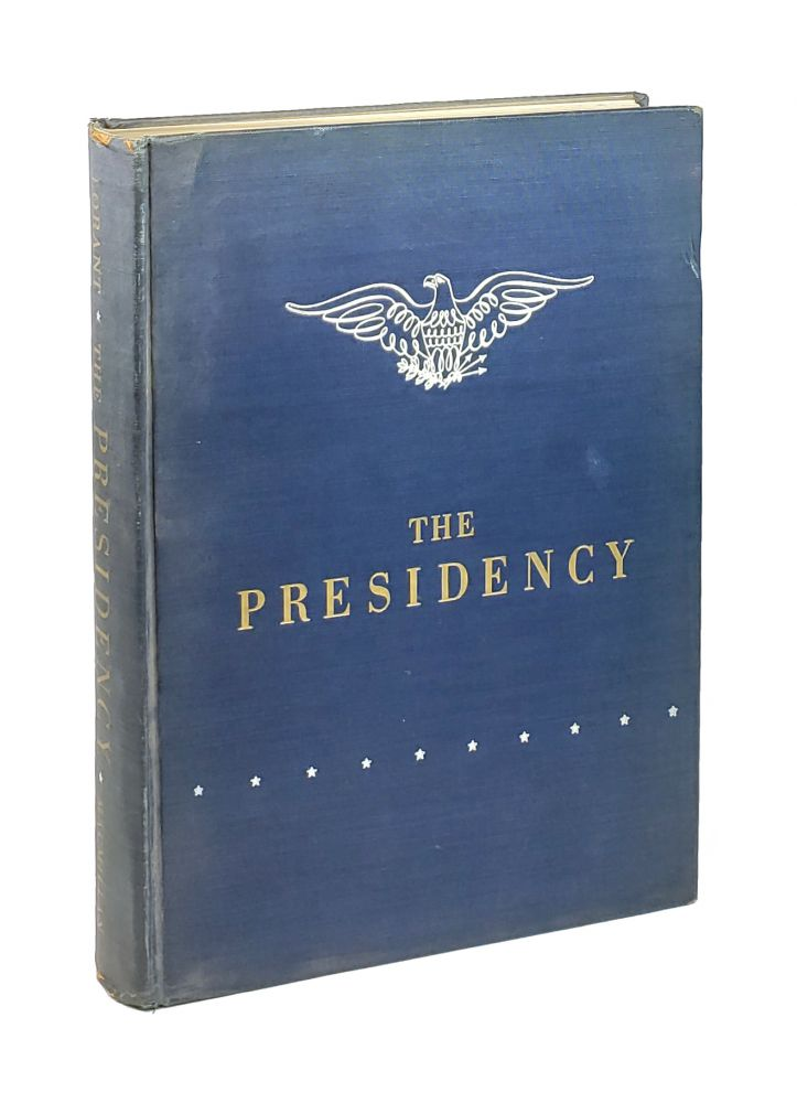 The Presidency: A Pictorial History of Presidential Elections from Washington to Truman [Inscribed to Tex McCrary and Jinx Falkenburg]. Stefan Lorant.