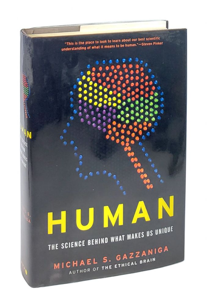 Human: The Science Behind What Makes Us Unique [Inscribed to William Safire]. Michael S. Gazzaniga.