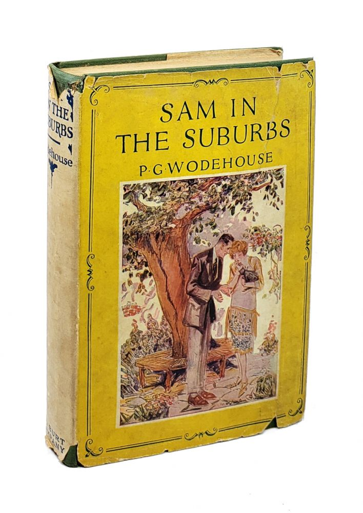 Sam In The Suburbs. P G. Wodehouse.