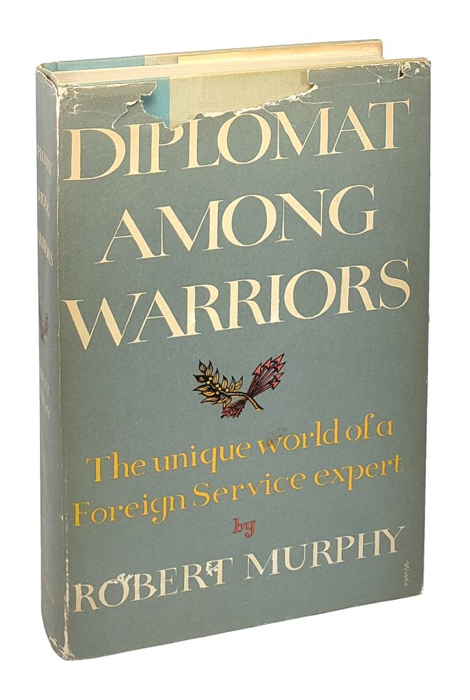 Diplomat Among Warriors [Signed with Letters]. Robert Murphy.