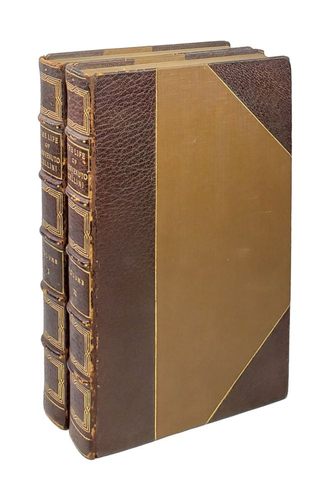 The Life of Benvenuto Cellini Written by Himself (Two Volumes). Benvenuto Cellini, John Addington Symonds, Royal Courtissoz, trans., intro.