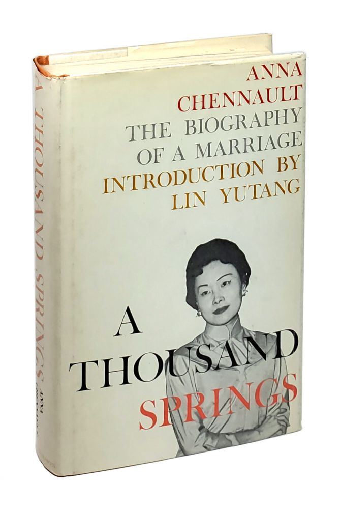 A Thousand Springs: The Biography of a Marriage [Signed and with TLS to William Safire]. Anna Chennault, Lin Yutang, intro.