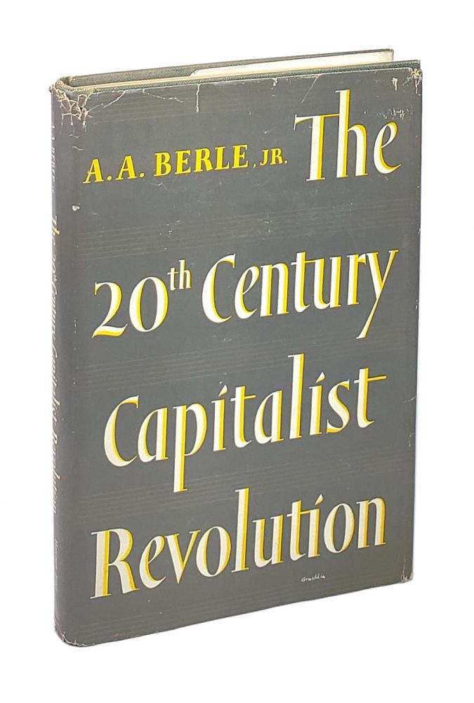 The 20th Century Capitalist Revolution. Adolf A. Berle Jr.