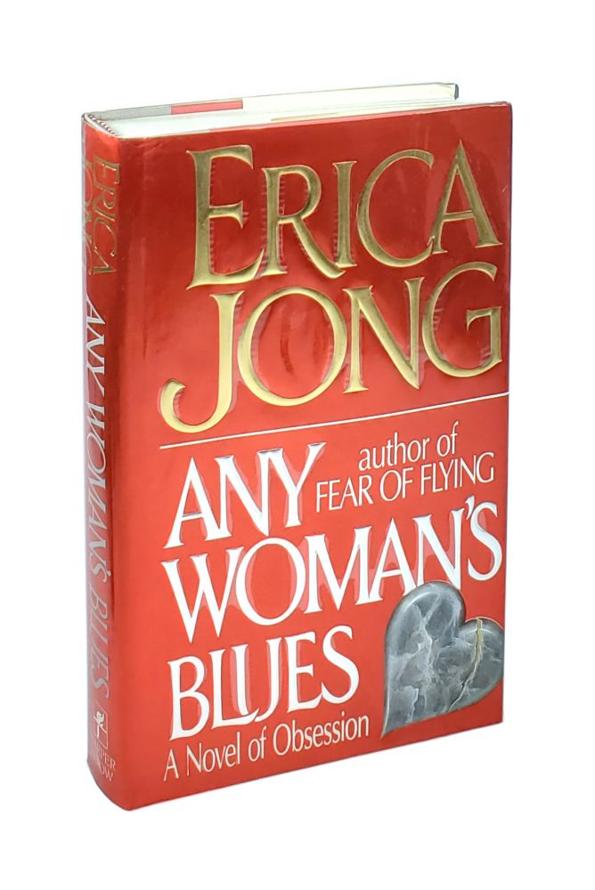 Any Woman's Blues: A Novel of Obsession [Signed to William Safire]. Erica Jong.